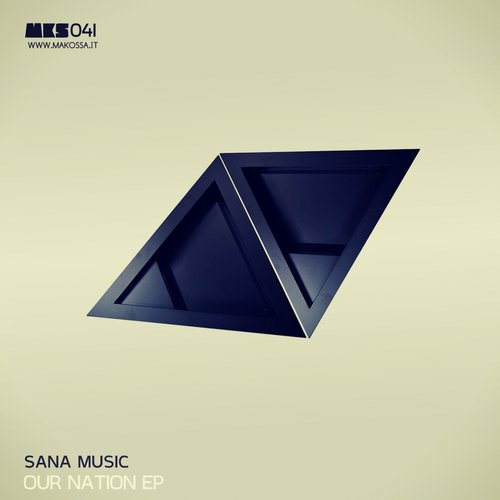 Sana Music - Our Nation EP [MKS041]